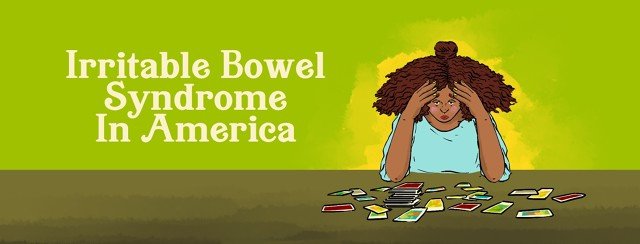 """A woman holds her head in her hands, with a look of exhaustion and disappointment looking at a table with tarot cards spread out in no order. """"Irritable Bowel Syndrome In America"""" is written to her left."""