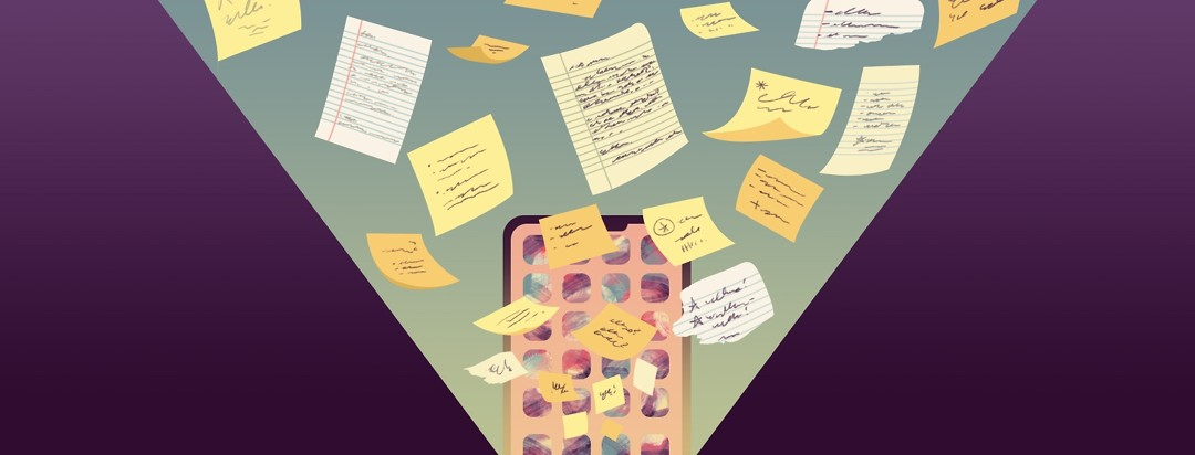 Pages from notebooks, paper lists, and post-it notes with notes written on all of them fly into a cellphone displaying a screen with apps.